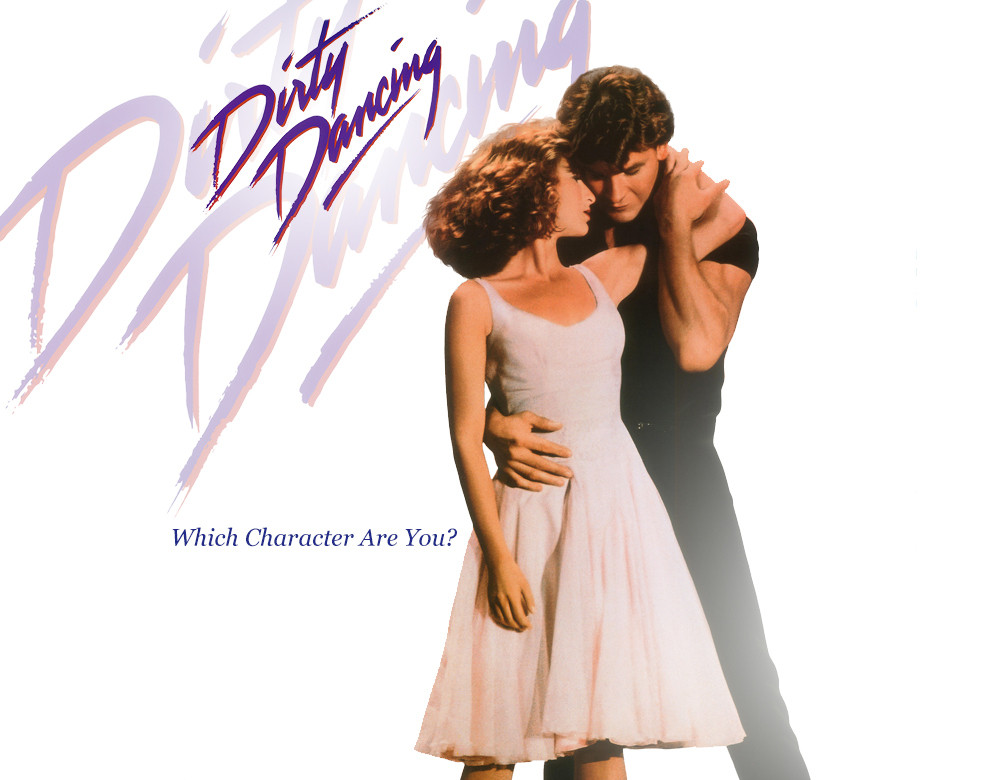 Which \'Dirty Dancing\' Character are You? - Quiz - Zimbio
