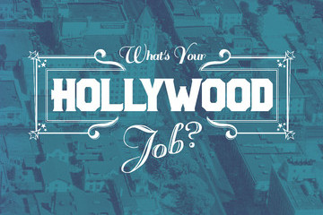 What's Your Hollywood Job?