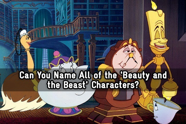 Can You Name All Of The Beauty And Beast Characters