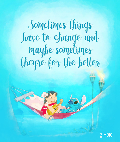 changing for the better these inspirational disney quotes will