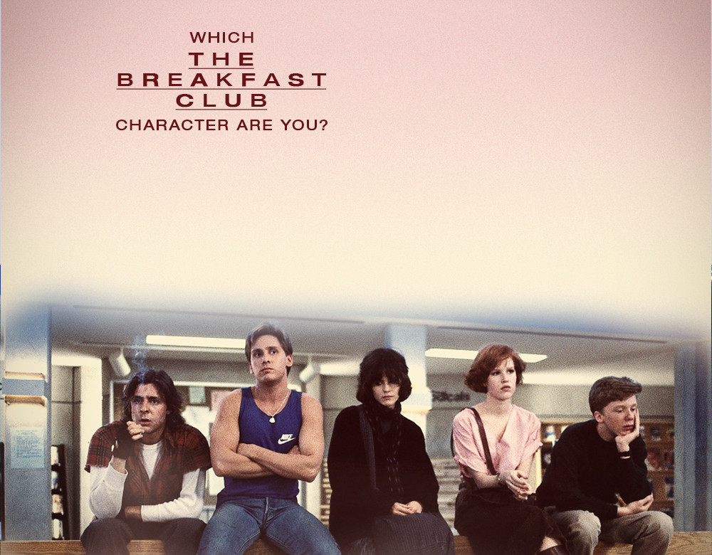 Which Member Of The Breakfast Club Are You Quiz Zimbio