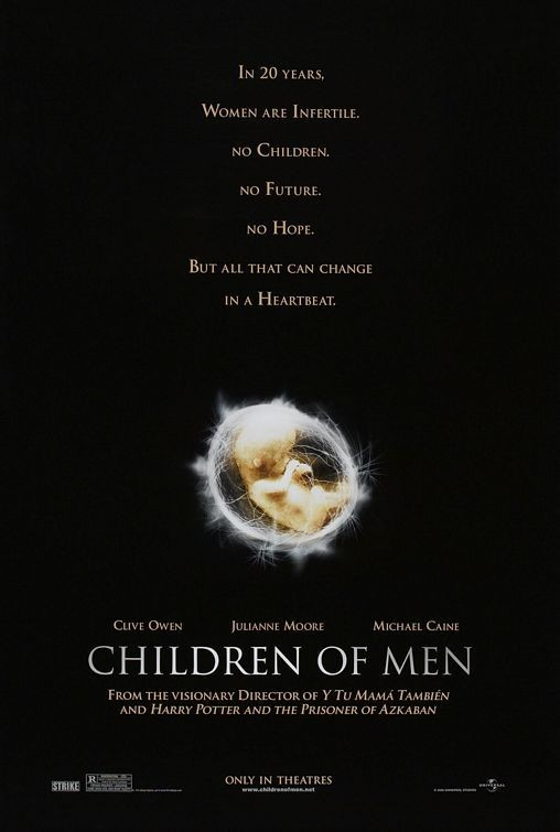 Children of Men' (2005) - The Must-See Movies And Shows Coming To